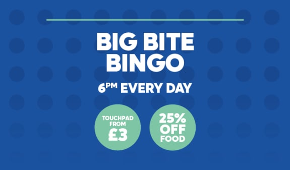 Big Bite Bingo 6pm Every Day