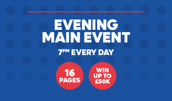 Evening Main Event 7pm Every Day