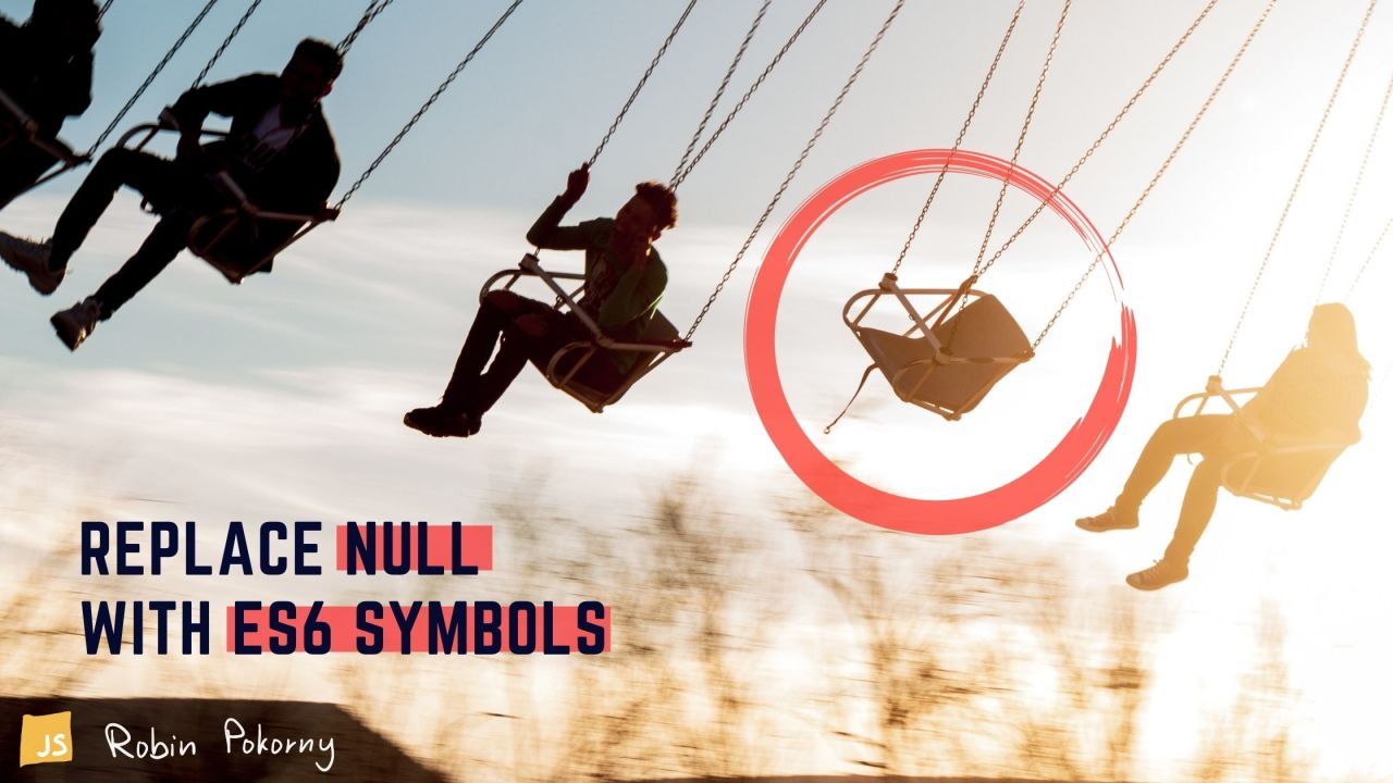 Replace null with ES6 Symbols