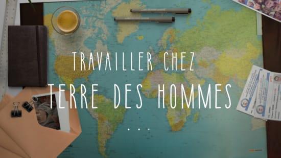 Working at Terre des hommes   Terre des hommes