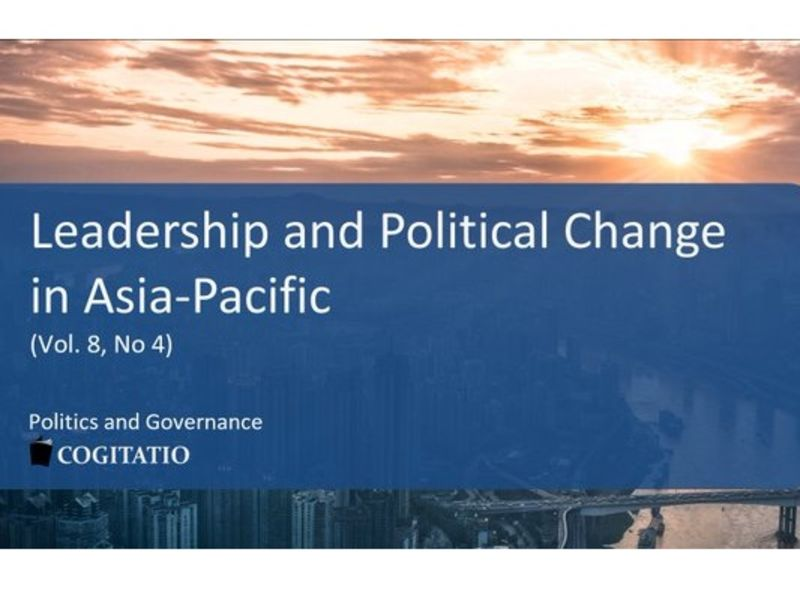 Leadership and Political Change in Asia-Pacific, Cogitatio