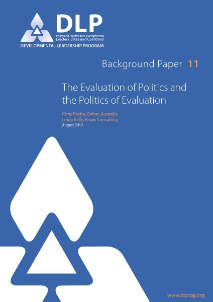 The Evaluation of Politics and the Politics of Evaluation