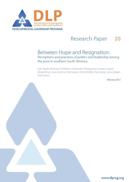 Between Hope and Resignation: Perceptions and practices of politics and leadership among the poor in southern South America