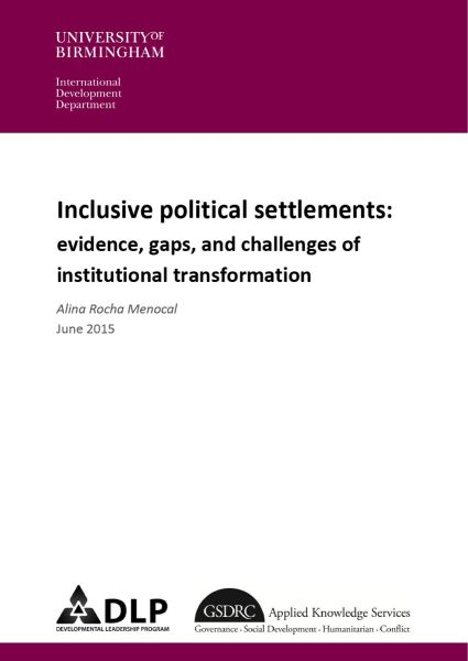 Inclusive Political Settlements: Evidence, Gaps, and Challenges of Institutional Transformation