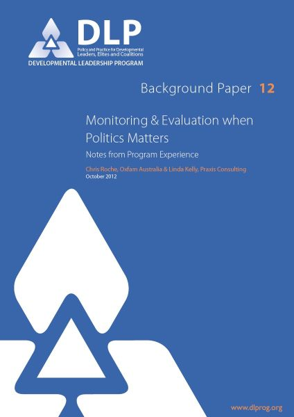 Monitoring and Evaluation when Politics Matters: Notes from Program Experience