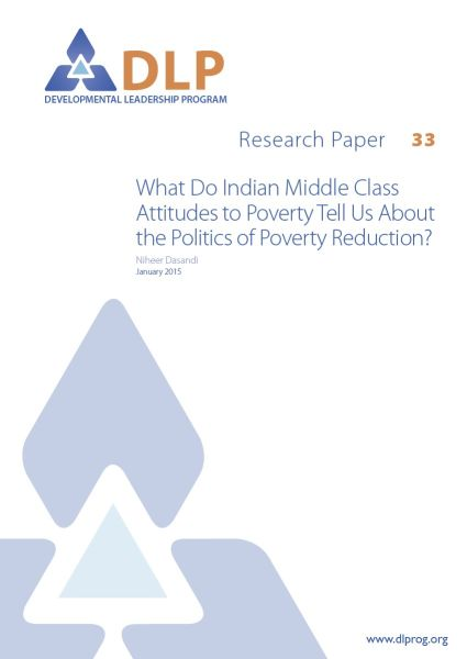 What Do Indian Middle Class Attitudes to Poverty Tell Us About the Politics of Poverty Reduction?