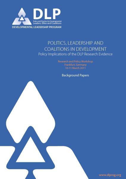 Politics, Leadership and Coalitions in Development: Policy Implications of the DLP Research Evidence