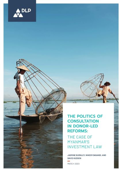 The Politics Of Consultation In Donor-led Reforms: The Case of Myanmar's Investment Law