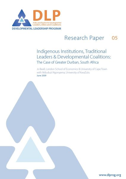 Indigenous Institutions, Traditional Leaders and Developmental Coalitions: The Case of Greater Durban, South Africa