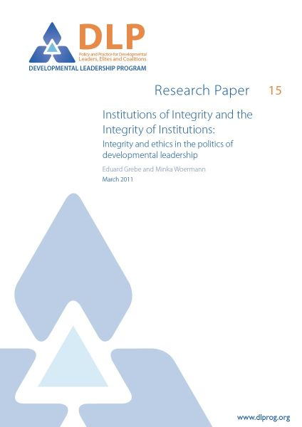 Institutions of Integrity and the Integrity of Institutions: Integrity and ethics in the politics of developmental leadership