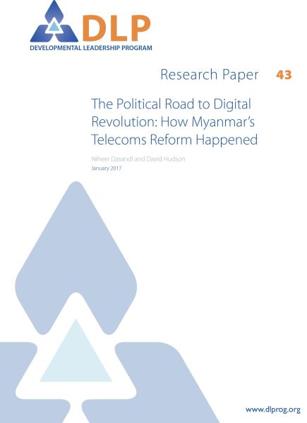 The Political Road to Digital Revolution: How Myanmar's Telecoms Reform Happened
