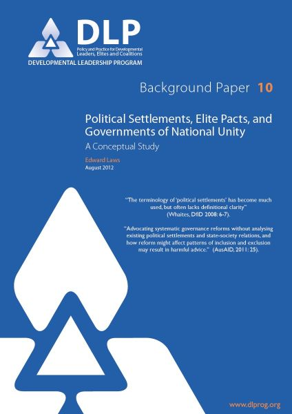 Political Settlements, Elite Pacts, and Governments of National Unity: A Conceptual Study