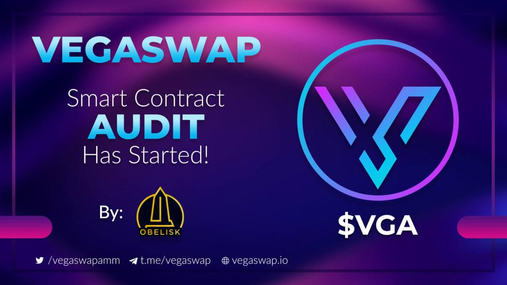 Vegaswap Smart Contract Audit Has Begun!