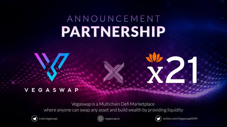 vegaswap partnership with x21