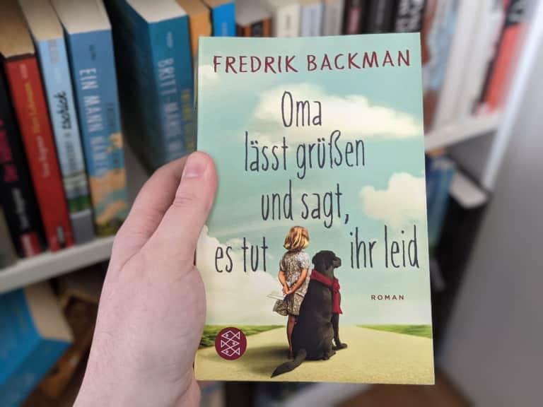 Oma lässt grüßen und sagt es tut ihr leid - Fredrik Backman