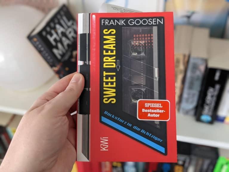 Sweet Dreams von Frank Goosen