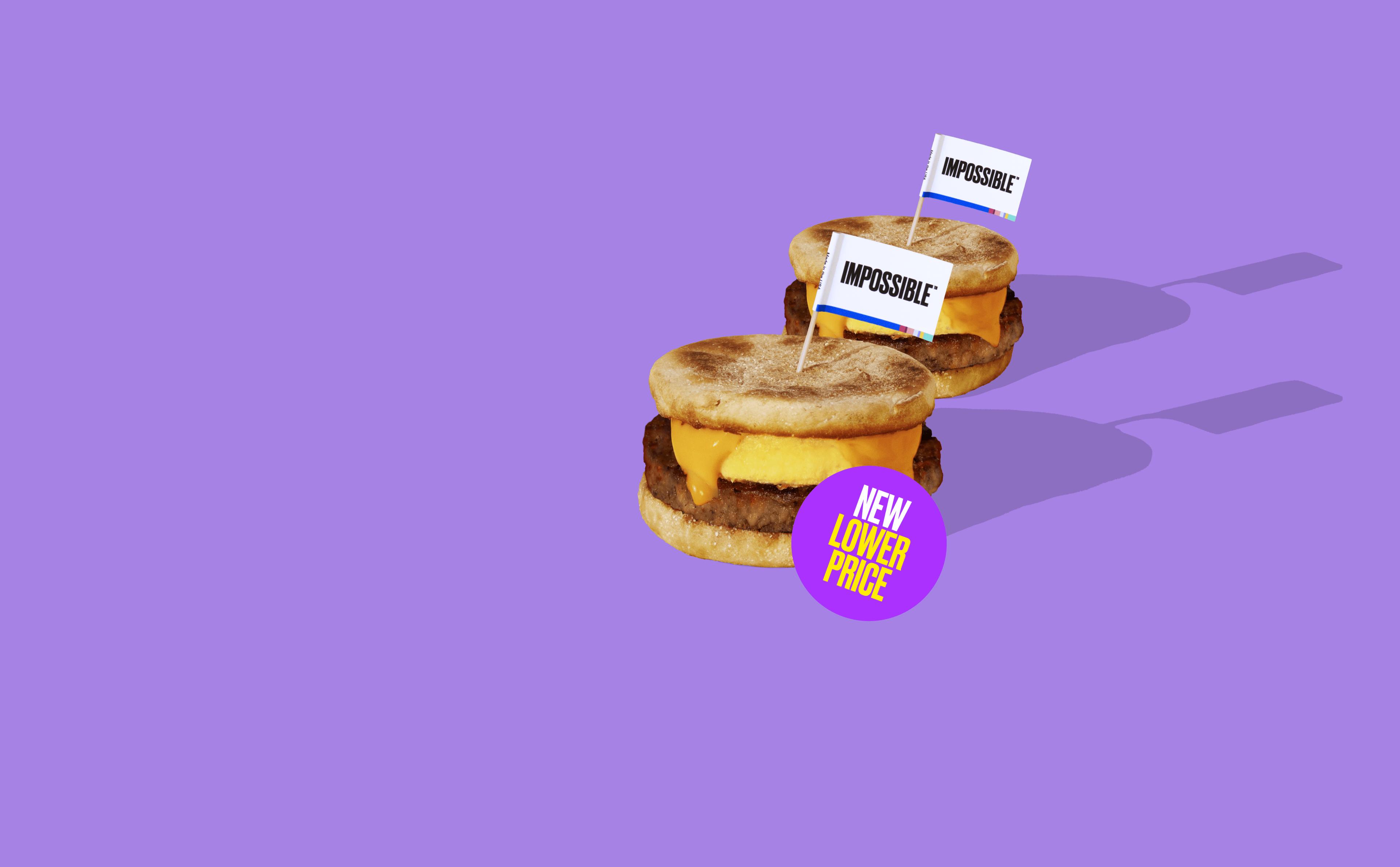 Impossible Sausage breakfast sandwich new lower prices sticker