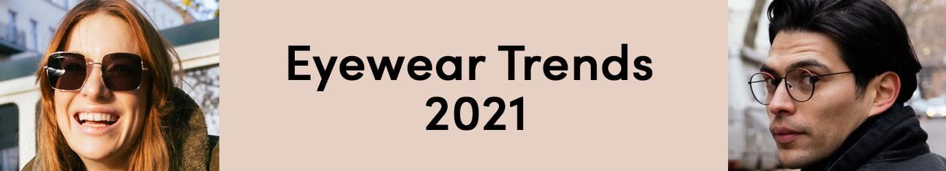 D-Eyewear-Trends-2021