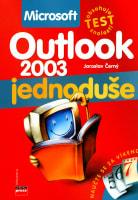 Microsoft Outlook 2003 - jednoduše