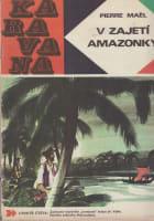 Karavana č. 31 - V zajetí Amazonky