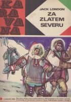 Karavana č. 48 Za zlatem severu