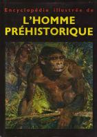 Encyclopédie illustrée de l'homme préhistorique