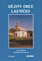 Dějiny obce Lazníčky