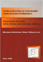 Vzdělávání žáků se speciálními vzdělávacími potřebami II.