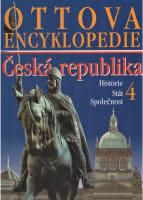 Ottova encyklopedie - Česká republika 4: Historie, Stát a společnost