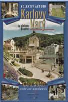 Karlovy Vary na přelomu tisíciletí / Karlsbad an der Jahrtausendwende