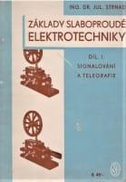 Základy slaboproudé elektrotechniky : 1. díl, Signálování a telegrafie