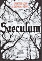 Saeculum - Uprostred lesov sa začína boj o život...