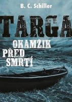 Targa Okamžik před smrtí