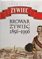 Browar Żywiec 1856 - 1996