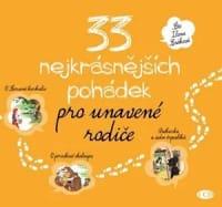 33 nejkrásnějších pohádek pro unavené rodiče - audiokniha