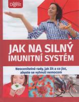 Jak na silný imunitní systém