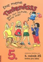 Ene mene Tintenfass 5, - kniha pro žáka