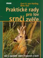 Praktické rady pro lov srnčí zvěře