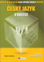 Český jazyk v kostce pro střední školy (2. vydání)