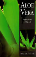 Aloe Vera - Přírodní léčitel