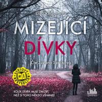 Mizející dívky - CDmp3 (Čte Zuzana Slavíková)