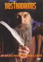 Nostradamus budoucnost z minulosti