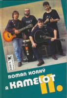 Zpěvník Roman Horký a Kamelot II.