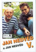 Jan Nedvěd a Jan Nedvěd V.