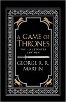 A Game of Thrones ( the Illustrated Edition)