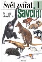 Svět zvířat I Savci (1)