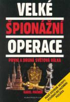 Velké špionážní operace První a druhá světová válka