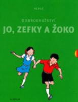 Dobrodružství Jo, Zefky a Žoko