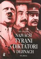 Najväčší tyrani a diktátori v dejinách