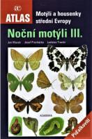 Motýli a housenky střední Evropy: Noční motýli III. - Píďalkovití